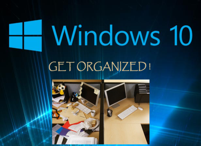 Get Organized in Windows 10