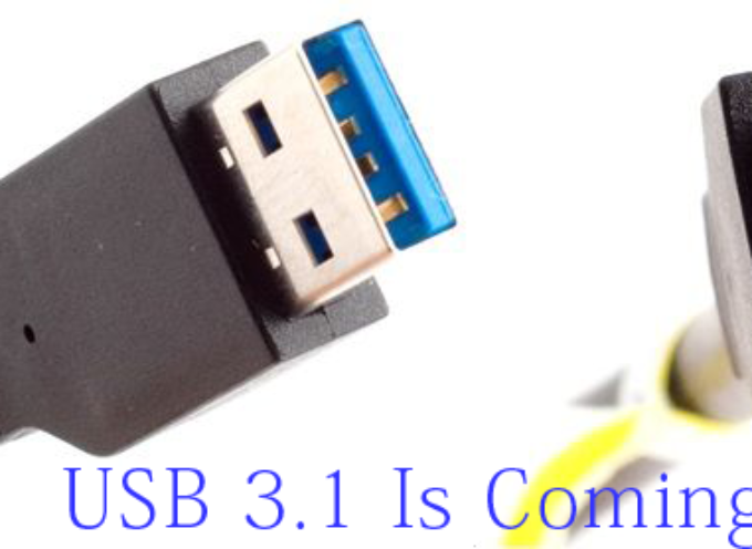 USB 3.1 – What Does This Mean for You?